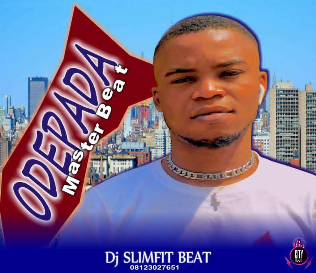 DJ Slimfit Odepada Master Beat (Instrumental) Mp3 Download