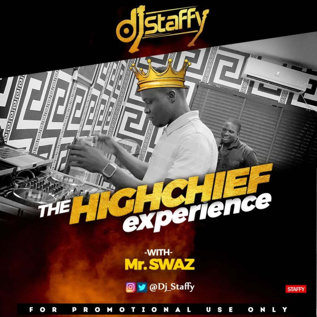 DJ Staffy The High Chief Experience mp3 download