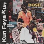Dosh Ft. Bobby Jazx, Lyta & Ruhdee Kun Faya Kun mp3 download