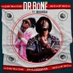 Dr Bone Phusha ft. MusiholiQ mp3 download