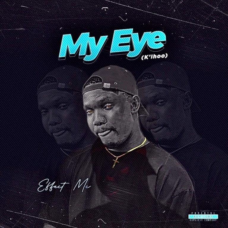 Effect MC My Eye mp3 download