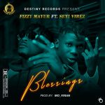 Fizzy Mayur Ft. Seyi Vibez Blessings mp3 download