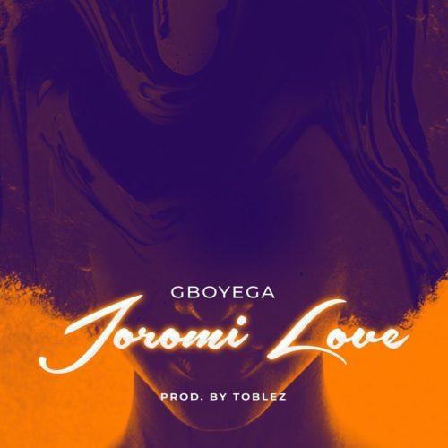 Gboyega Joromi Love mp3 download
