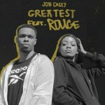 Jon Casey Greatest Ft. Rouge mp3 download
