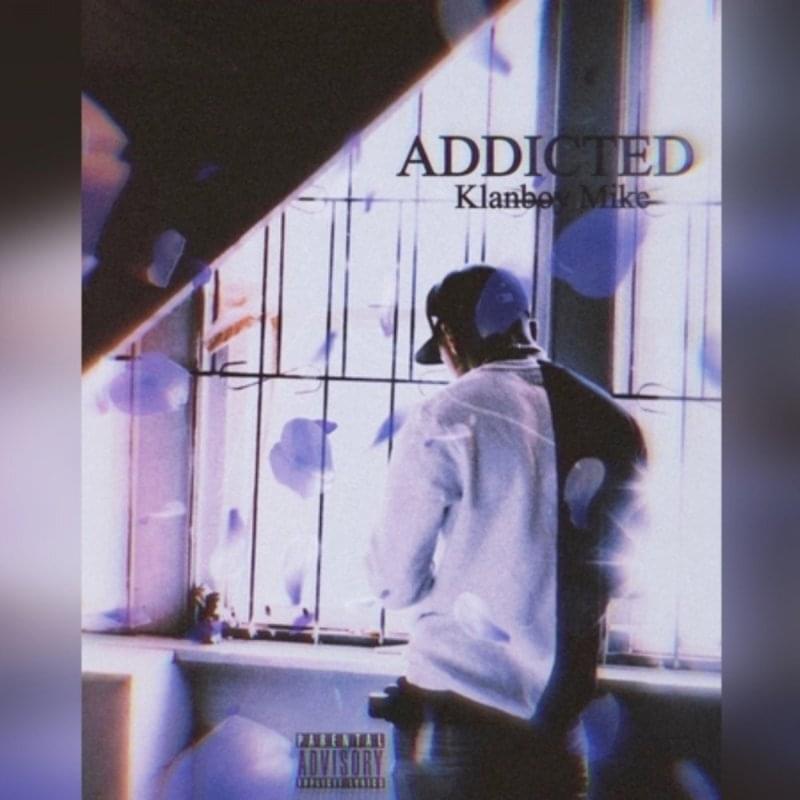 KB Mike - Addicted
