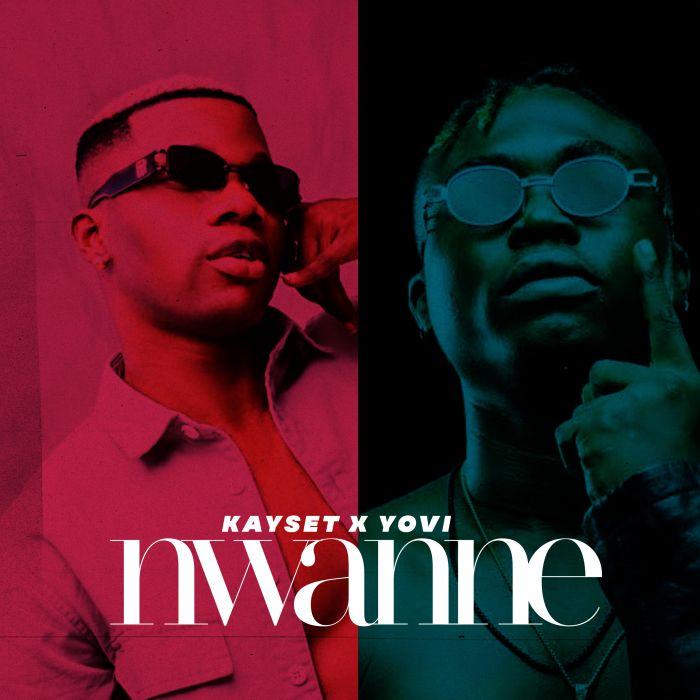 Kayset Ft. Yovi Nwanne mp3 download