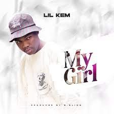 Lil Kem My Girl mp3 download