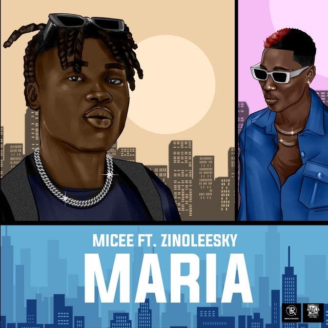 Micee Maria Ft. Zinoleesky mp3 download