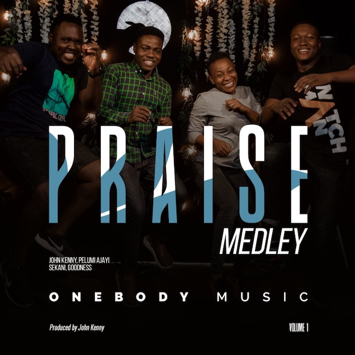 OneBody Music Praise Medley mp3 download