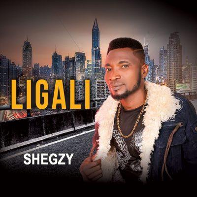Shegzy Ligali mp3 download