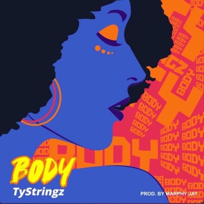 TyStringz Body mp3 download