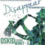 Dissapear feat. Oskido (Saxophone Version) Mp3 Download