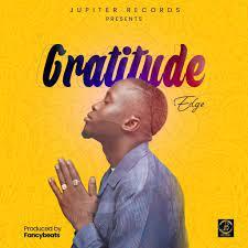 Edge Gratitude mp3 download