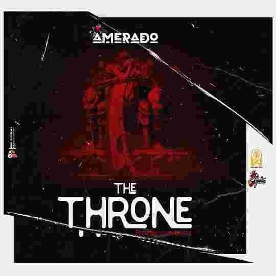 Amerado The Throne Mp3 Download