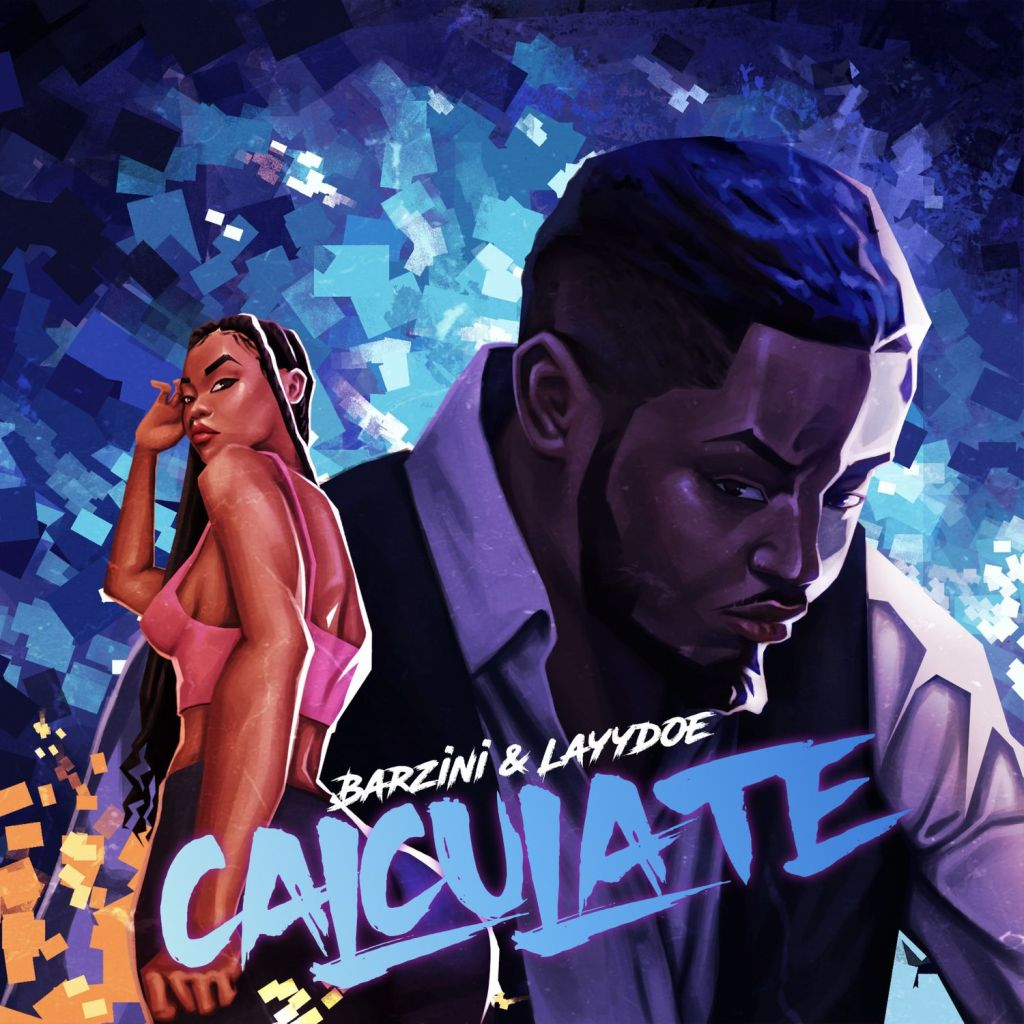 Barzini Calculate Ft.Layydoe Mp3 Download