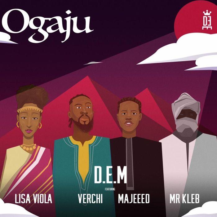 DEM Ft. Majeeed x Lisa Viola x Verchi Ogaju mp3 download
