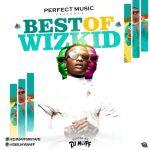 DJ Maff Best Of Wizkid Mix 2021 mp3 download