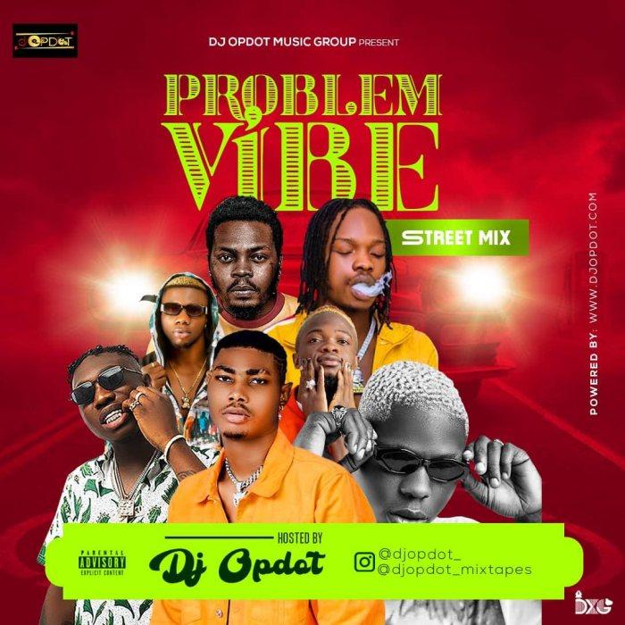 DJ OP Dot Problem Vibe (Street Mix) mp3 download