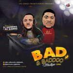 DJ Thunerdex & DJ Baddo Bad & Baddo Mix mp3 download