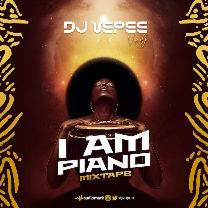 DJ Vepee I Am Piano Mix mp3 download