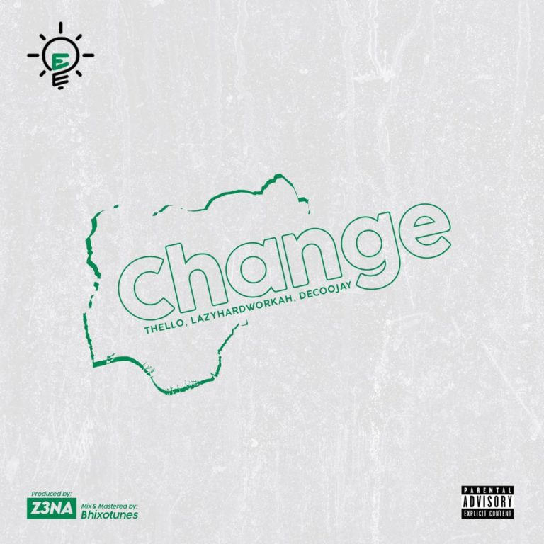 Erispa Change ft. Thello, Lazyhardworkah, Decoojay mp3 download