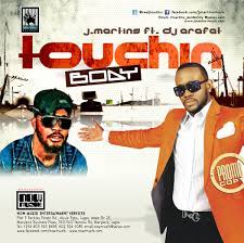 J Martins Touching Body ft. DJ Arafat Mp3 Download