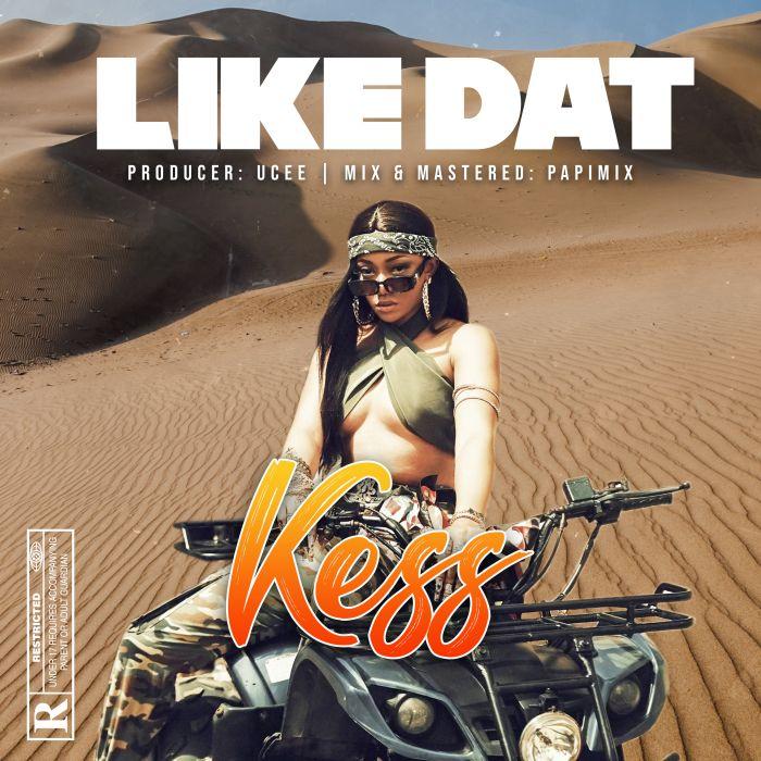 Kess Like Dat mp3 download