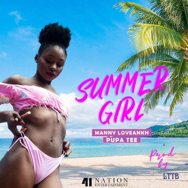 Manny Loveankh Summer Girl ft. Pupa Tee mp3 download