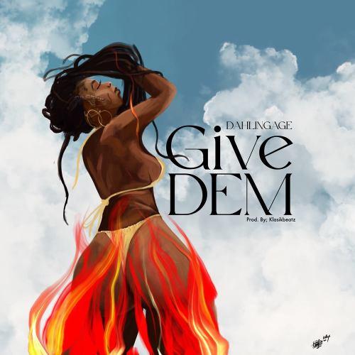 Dahlin Gage Give Dem mp3 download