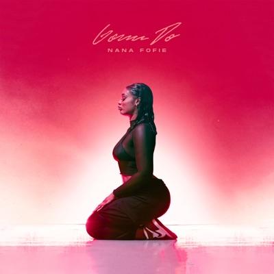 Nana Fofie – Gonn Do mp3 Download