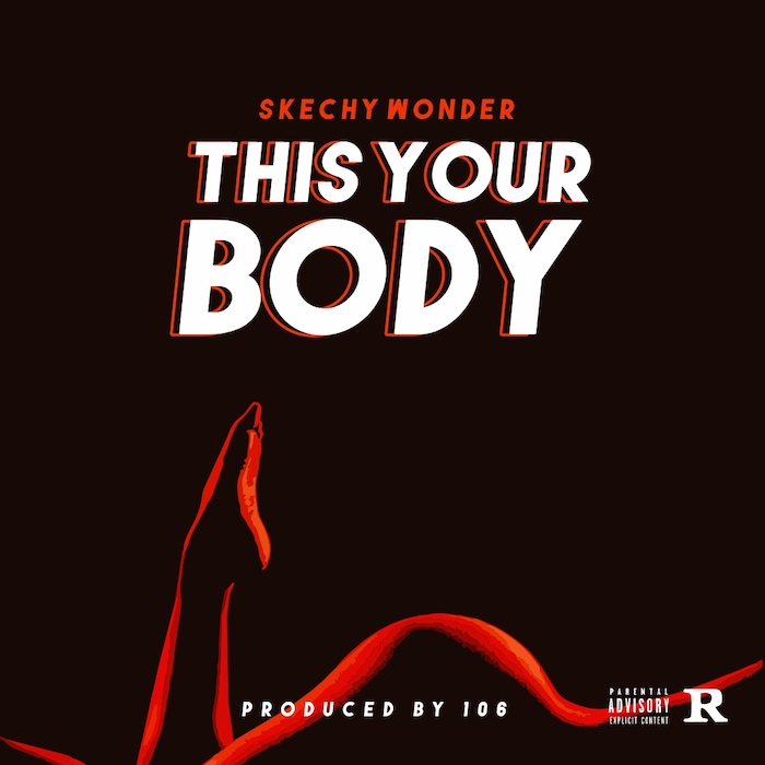 Skechy Wonder This Your Bodymp3 download