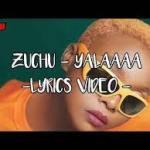 Zuchu Yalaaaa (Lyrics)