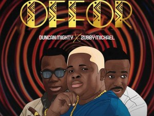 Anyidons Offor Ft. Duncan Mighty & Zubby Micheal mp3 download