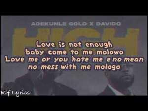 Adekunle Gold High ft. Davido (Lyrics)