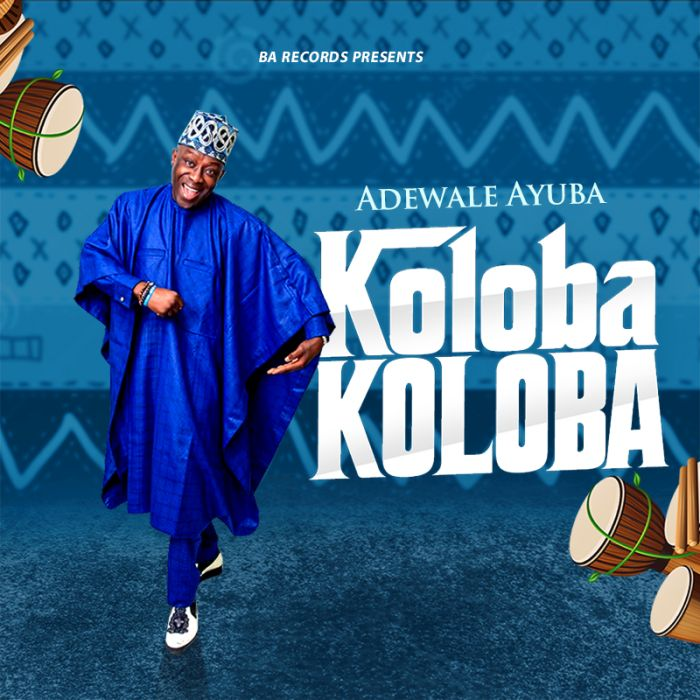 Adewale Ayuba Koloba Koloba mp3 download