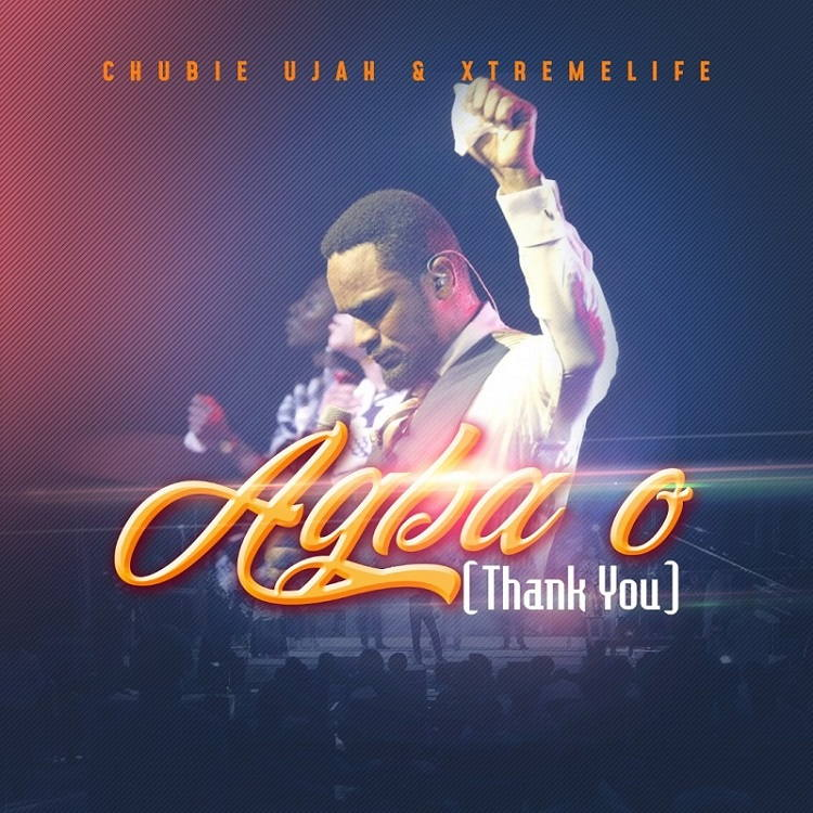 Agba O Chubie Ujah & Xtremelife Ft. Oche John Ugbenyo mp3 download