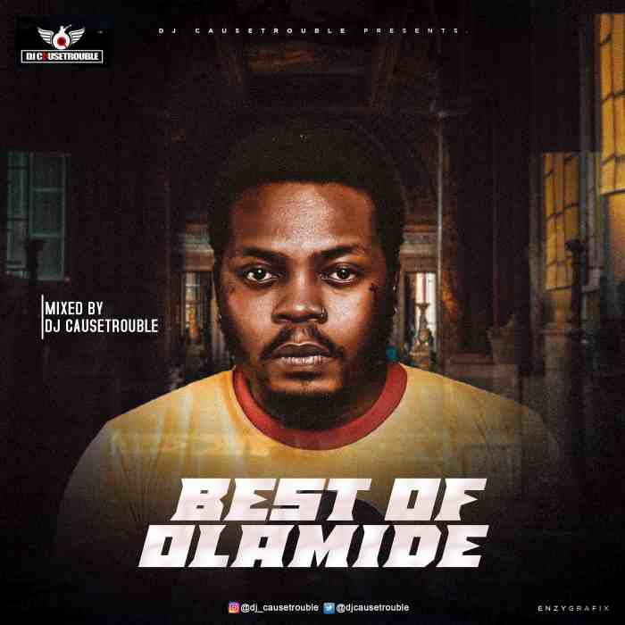 DJ Cause Trouble Best Of Olamide (2021) mp3 download