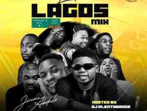 DJ Plentysongz Little Lagos Mix mp3 download