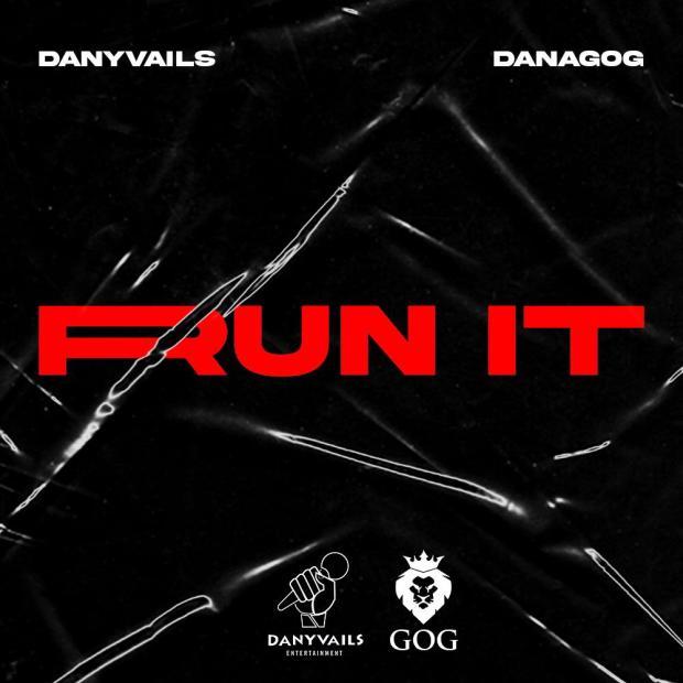 Danagog & Danyvails – Run It