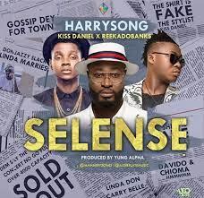 Harrysong Selense ft. Kiss Daniel & Reekado Banks Mp3 Download