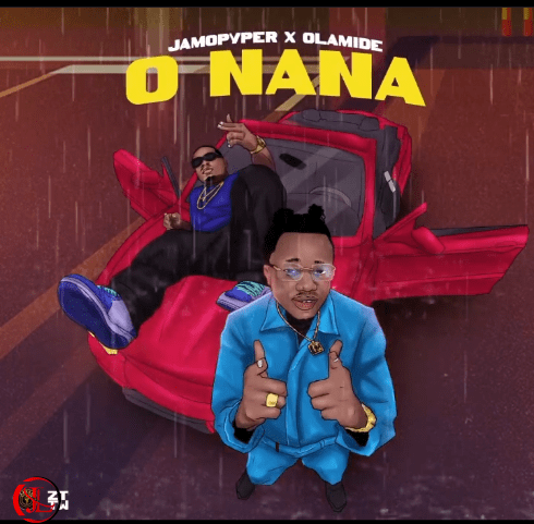 JamoPyper O Nana Ft Olamide Mp3 Download