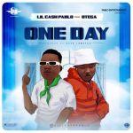 Lil Cash Pablo Ft. Otega One Day Mp3 Download