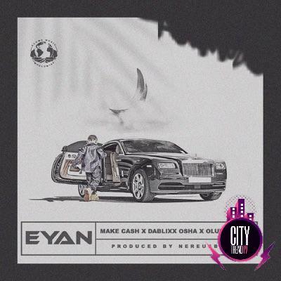 Make Cash ft. Dablixx Oshaa & Oluwacoded Eyan Mp3 Download