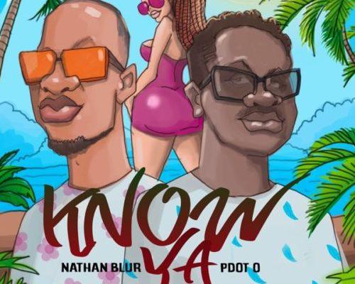 Nathan Blur Know Ya Ft. Pdot O Mp3 Download