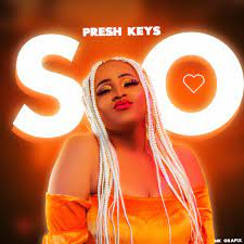 Presh Keys So Mp3 Download