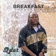 Qdot Breakfast (Freestyle) Mp3 Download