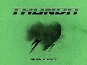Sess Thunda Ft. Falz mp3 download