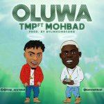 TMP ft. Mohbad Oluwa Mp3 Download