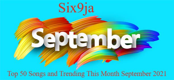 Top 50 Songs and Trending This Month September 2021 mp3 download