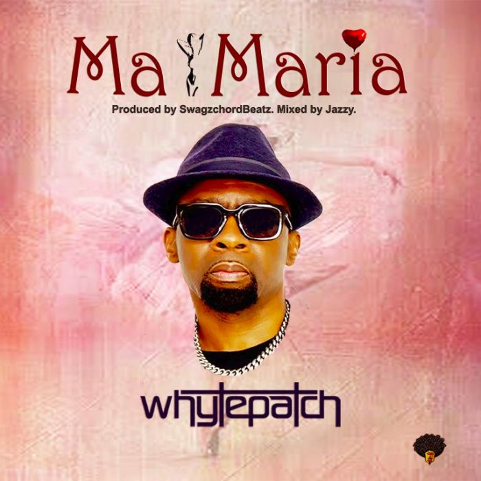 Whytepatch Ma Maria mp3 download